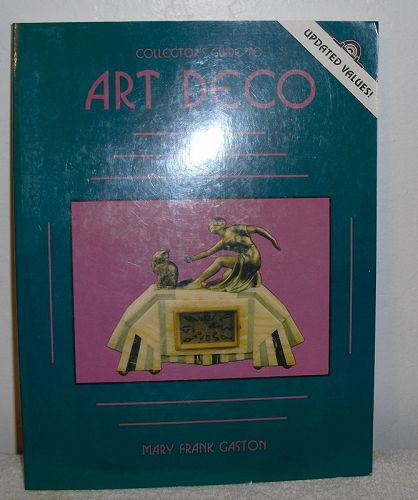 Collector's Guide to Art Deco  by Mary Frank Gaston