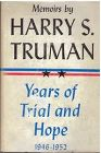 Years of Trial and Hope , 1946-1952 By  Harry S. Truman