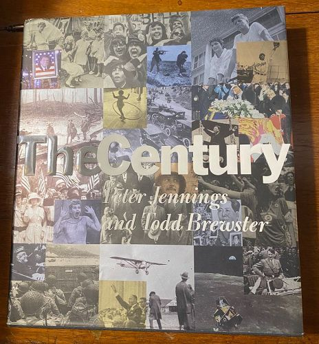 The Century Peter Jennings Todd Brewster First Edition
