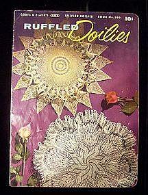 Coats & Clarks Ruffled Doilies Instruction Book No. 306