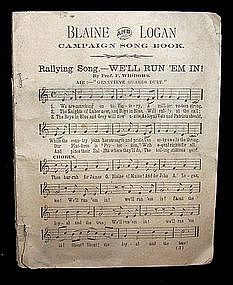 1884 Blaine & Logan Campaign Song Book