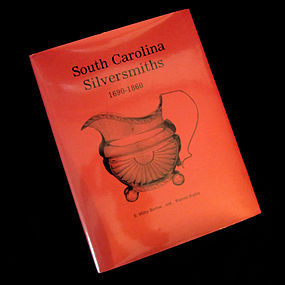 """South Carolina Silversmiths"" Book, 1991 Revised"