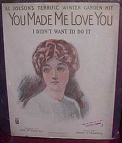 You Made me Love you, I didn't want to do it, Al Jolson