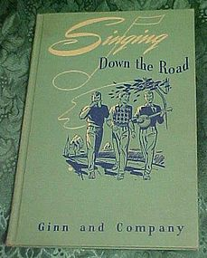 Singing down the Road,  1947 Siegmeister and Wheeler