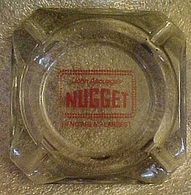 John Ascuaga's Nugget Reno souvenir casino ashtray