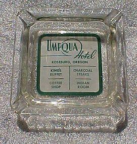 Vintage Umpqua Hotel Roseburg Ore souvenir ashtray