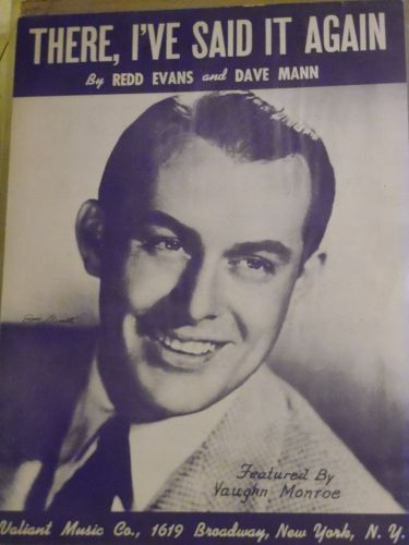 There I've said it again vintage sheet music 1941 Redd Evans Dave Mann