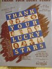Thank Your Lucky Stars sheet music1943 Frank Loesser