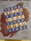 Thank Your Lucky Stars sheet music1943 Frank Loesser