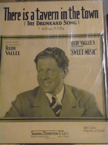 There's a tavern in the town (The drunkard song) William Hills 1934