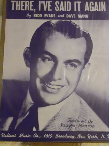There, I've said it Again vintage 1941 sheet music Vaughn Monroe cover