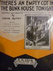 There's an empty cot in the bunkhouse tonight sheet music Gene Autry