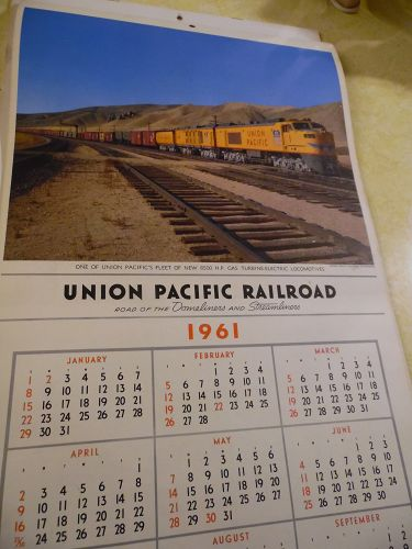 Union Pacific Railroad calendar 1961 12.5 x 23 Complete