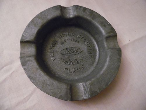 Walton Hills Stamping Plant 30th Anniversary ashtray Ford motor Co