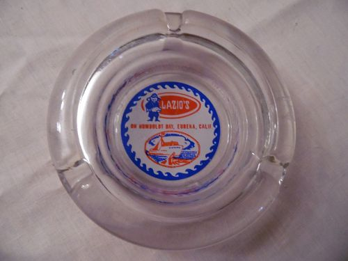 Vintage Lazio's  Humbolt Bay Eureka CA  ashtray