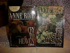 The Feast of Saints and Cry To  Heaven by Anne Rice