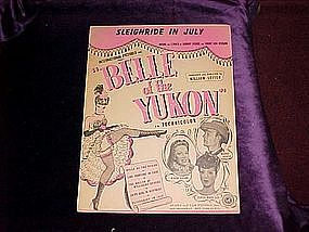 Sleighride in July ,from movie, Belle of the Yukon