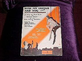 With my Guitar and You, musical  photoplay Swing High