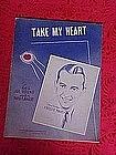 Take my Heart, sheet music 1936