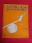 I just roll along havin' my ups and downs, music 1927