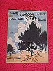When clouds have vanished and skies are blue, 1922