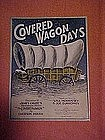 Covered Wagon days, sheet music 1923