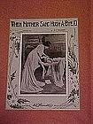 When Mother sang Hush A Bye O, sheet music 1919
