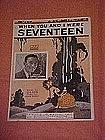 When You and I were Seventeen, sheet music 1925