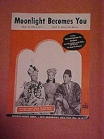 Moonlight becomes you, music from The road to Morrocco