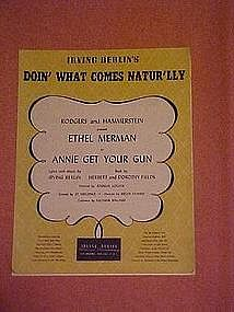 Doin' What come Natur'lly,  from Annie get your gun