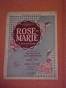 Indian Love call, from musical play Rose Marie 1924