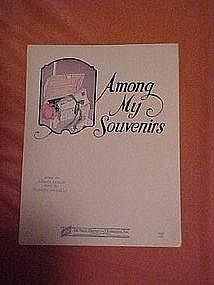 Among my souveniers, sheet music 1927