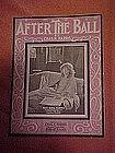 After the Ball sheet music featuring Edna Murphy 1908