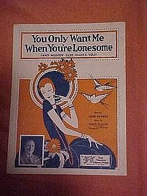 You only want me when you're lonesome, music 1926