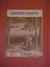 Devoted Hearts, music 1910