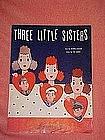 Three little sisters, WW11 music 1942