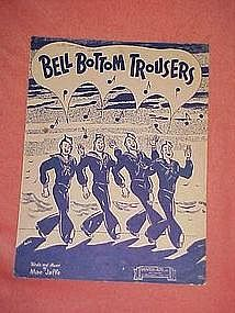 Bell bottom trousers,  WW11 music 1944