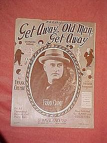 Get Away Old Man, Get Away, by Frank Crumit