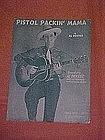 Pistol Packin' Mama, by Al Dexter 1943