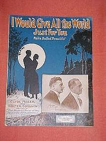 I Would Give All the World Just for You, music 1922