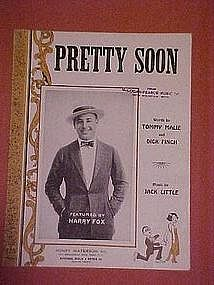Pretty Soon, Harry Fox cover photo 1924.