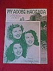 My Adobe Hacienda, The Dinning Sisters on cover 1941
