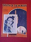 South of the Border (down Mexico way)  from 1939