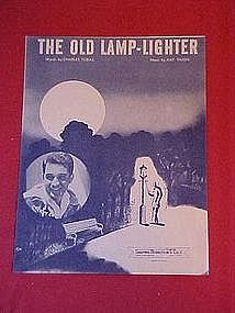 The old Lamp-Lighter, by Charles Tobias and Nat Simon