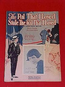 The Pal That I loved stole the gal that I loved, 1924