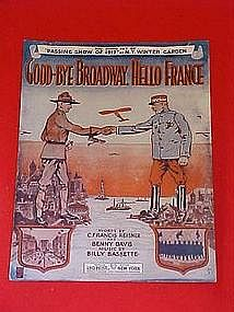 Good-Bye Broadway, Hello France ,  WWII music 1917