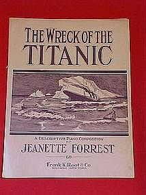 The Wreck of the Titanic, by Jeanette Forrest 1912