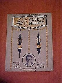 That naughty melody, Sam M Lewis & George W. Meyer