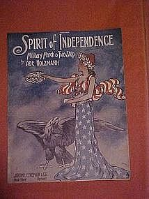 Spirit of Independence, WWI military march 1912