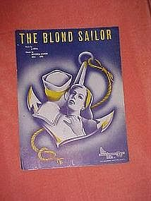 The Blond Sailor, WWII 1942